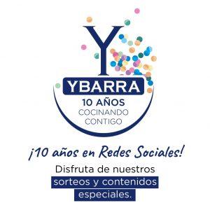Ybarra cumple 10 años en redes sociales con recetas, sorteos y contenidos gastronómicos